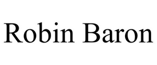 mark for ROBIN BARON, trademark #85765059