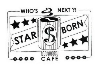 mark for WHO'S NEXT?! STAR BORN CAFE, trademark #85766104