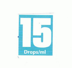 mark for 15 DROPS/ML, trademark #85767034