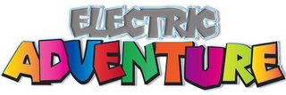 mark for ELECTRIC ADVENTURE, trademark #85767143