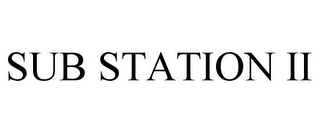 mark for SUB STATION II, trademark #85767173