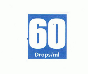 mark for 60 DROPS/ML, trademark #85767236