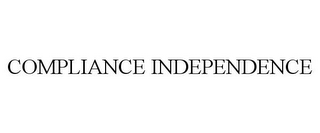 mark for COMPLIANCE INDEPENDENCE, trademark #85767836
