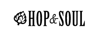 mark for HOP & SOUL, trademark #85767875
