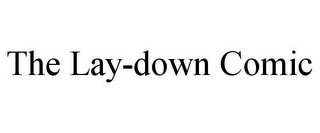 mark for THE LAY-DOWN COMIC, trademark #85767884