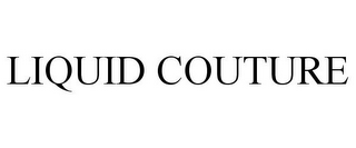 mark for LIQUID COUTURE, trademark #85769313