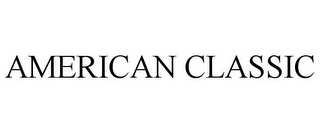 mark for AMERICAN CLASSIC, trademark #85769367