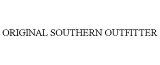 mark for ORIGINAL SOUTHERN OUTFITTER, trademark #85769623
