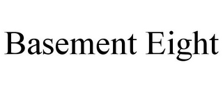 mark for BASEMENT EIGHT, trademark #85769707