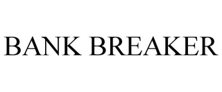 mark for BANK BREAKER, trademark #85769983