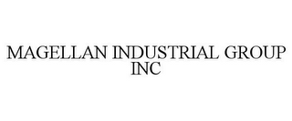 mark for MAGELLAN INDUSTRIAL GROUP INC, trademark #85770215