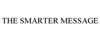 mark for THE SMARTER MESSAGE, trademark #85770363