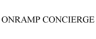 mark for ONRAMP CONCIERGE, trademark #85770551