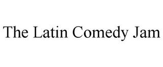 mark for THE LATIN COMEDY JAM, trademark #85770959