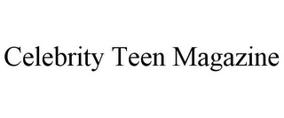 mark for CELEBRITY TEEN MAGAZINE, trademark #85771004