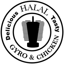 mark for DELICIOUS HALAL TASTY GYRO & CHICKEN, trademark #85771119