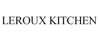 mark for LEROUX KITCHEN, trademark #85771402