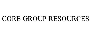 mark for CORE GROUP RESOURCES, trademark #85771528