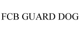 mark for FCB GUARD DOG, trademark #85771577
