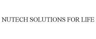 mark for NUTECH SOLUTIONS FOR LIFE, trademark #85771787