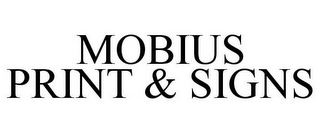 mark for MOBIUS PRINT & SIGNS, trademark #85772019