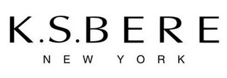 mark for K.S.BERE NEW YORK, trademark #85772479