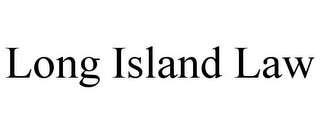 mark for LONG ISLAND LAW, trademark #85773225