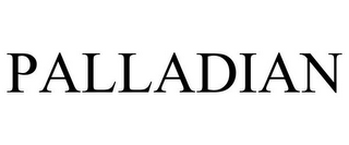mark for PALLADIAN, trademark #85773808