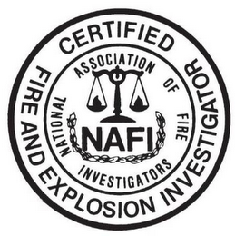 mark for CERTIFIED FIRE AND EXPLOSION INVESTIGATOR NATIONAL ASSOCIATION OF FIRE INVESTIGATORS NAFI, trademark #85773900