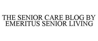 mark for THE SENIOR CARE BLOG BY EMERITUS SENIOR LIVING, trademark #85774798