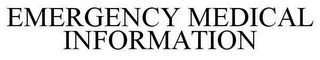 mark for EMERGENCY MEDICAL INFORMATION, trademark #85774902