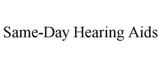 mark for SAME-DAY HEARING AIDS, trademark #85775083