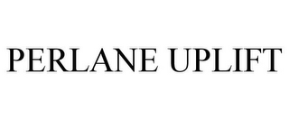 mark for PERLANE UPLIFT, trademark #85775165