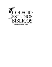 mark for COLEGIO DE ESTUDIOS BÍBLICOS CBSHOUSTON.EDU, trademark #85775646