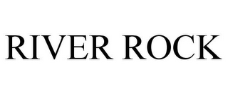 mark for RIVER ROCK, trademark #85775807
