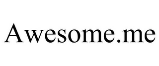 mark for AWESOME.ME, trademark #85775966