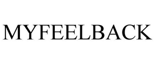 mark for MYFEELBACK, trademark #85776141