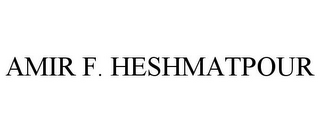 mark for AMIR F. HESHMATPOUR, trademark #85776273