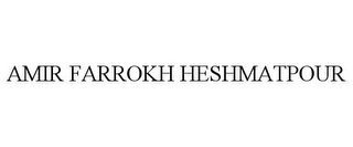 mark for AMIR FARROKH HESHMATPOUR, trademark #85776285