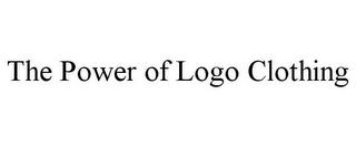 mark for THE POWER OF LOGO CLOTHING, trademark #85776308