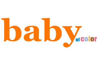 mark for BABY OF COLOR, trademark #85776312