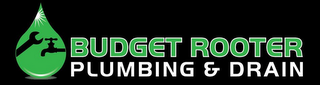 mark for BUDGET ROOTER PLUMBING & DRAIN, trademark #85776402