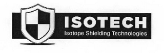 mark for ISOTECH ISOTOPE SHIELDING TECHNOLOGIES, trademark #85776424