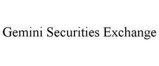 mark for GEMINI SECURITIES EXCHANGE, trademark #85776779
