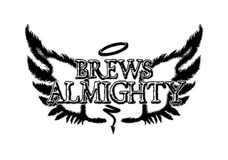 mark for BREWS ALMIGHTY, trademark #85776819