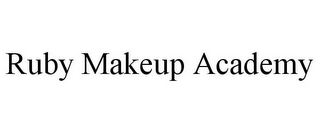 mark for RUBY MAKEUP ACADEMY, trademark #85777047