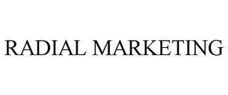 mark for RADIAL MARKETING, trademark #85777074