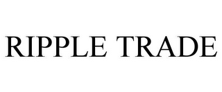mark for RIPPLE TRADE, trademark #85777121
