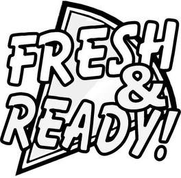 mark for FRESH & READY!, trademark #85777536