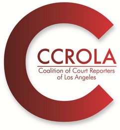 mark for C CCROLA COALITION OF COURT REPORTERS OF LOS ANGELES, trademark #85777549